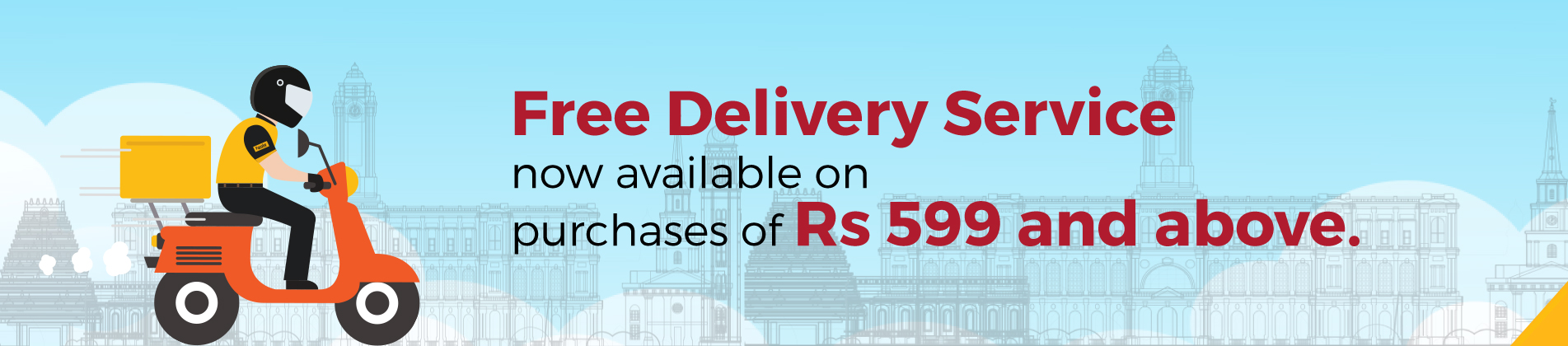 Free Delivery for Orders above Rs.599
